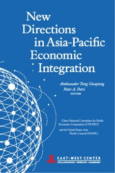 New Directions in Asia-Pacific Economic Integration