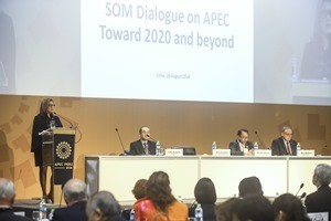 APEC SOM Dialogue: APEC Toward 2020 and Beyond | Lima, Peru | August 26, 2016